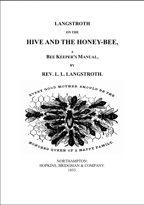 HIVE AND THE HONEY-BEE,
